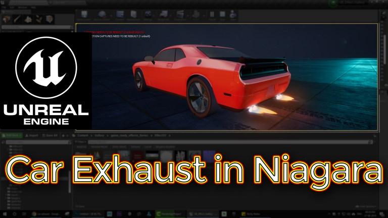 Car Exhaust Effect in UE4 Niagara Tutorial