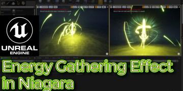 UE4 Niagara Tutorials | Energy Gathering Effect