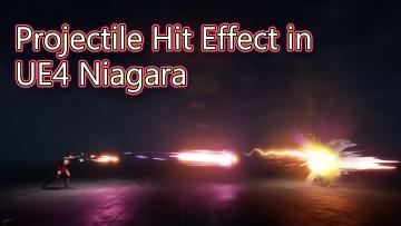 Projectile Hit Effect | UE4 Tutorial | Niagara Tutorial |