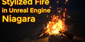 Unreal Engine Niagara Tutorial | Stylized Fire | Toon Fire
