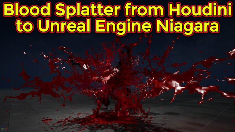 MK11 Blood Splatter From Houdini to Unreal Engine Niagara | VAT | RBD to FBX |