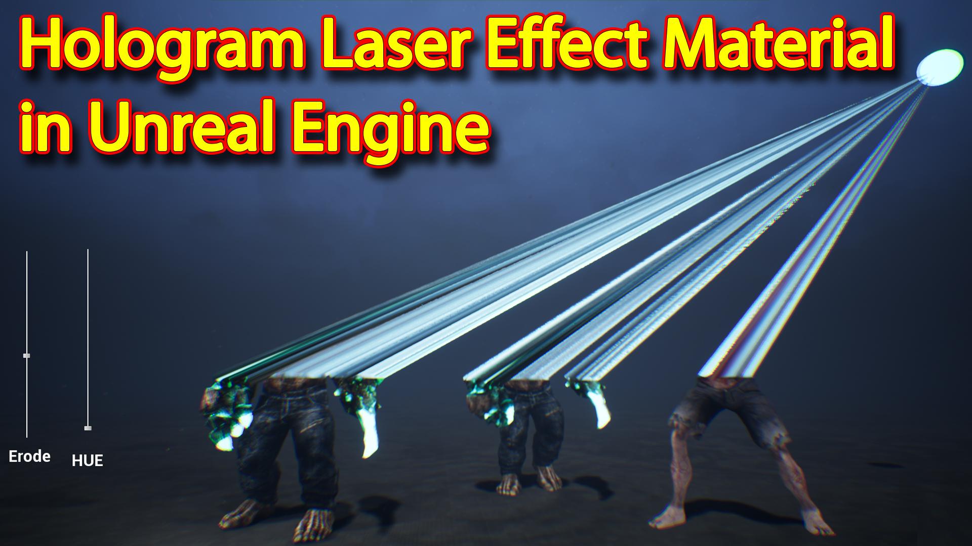 Hologram Laser Effect Material in Unreal Engine