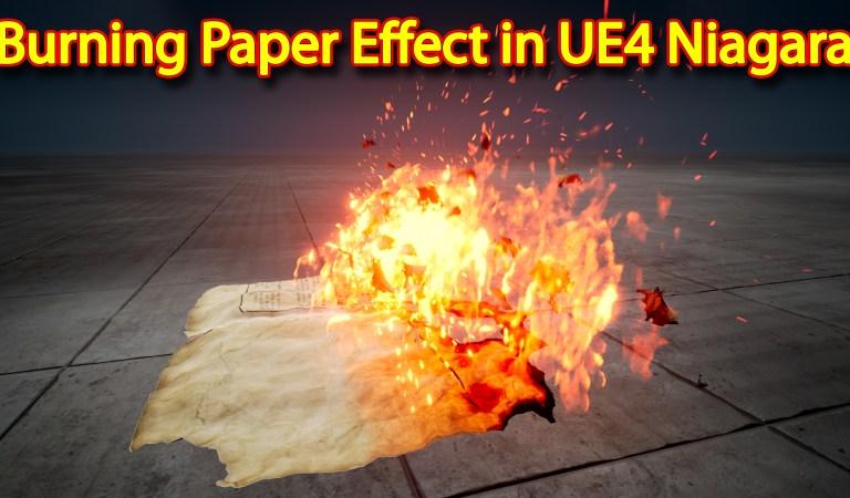 Unreal Engine Niagara Tutorial   Burning Paper Effect