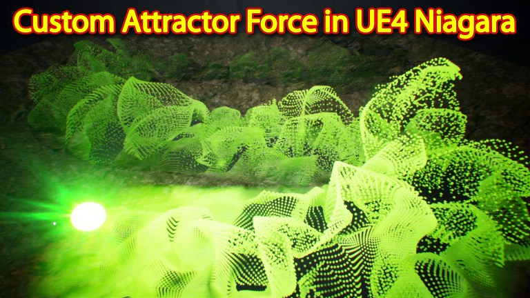 Custom Attractor Force | Unreal Engine Niagara Tutorial | UE4 Niagara Custom Force