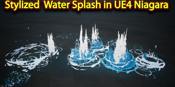 Stylized Water Splash | Unreal Engine Niagara Tutorials | UE4 Niagara Water Splash