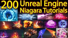 200 Unreal Engine Niagara Tutorials | 200 Real Time VFX Tutorials