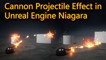 Cannon Effect | Unreal Engine Niagara Tutorials | UE4 Niagara Projectile