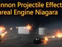 Cannon Effect | Unreal Engine Niagara Tutorials | UE4 Niagara Projectile