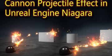 Cannon Effect   Unreal Engine Niagara Tutorials   UE4 Niagara Projectile