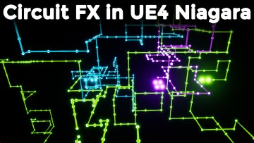 Circuit FX in UE4 Niagara Tutorial