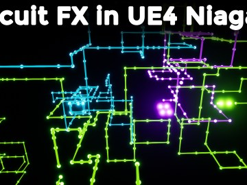 Circuit FX in UE4 Niagara Tutorial