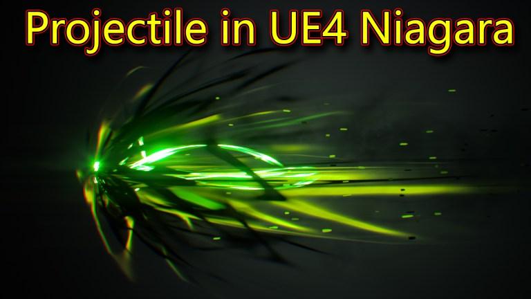 Projectile Effect | UE4 Niagara Tutorials
