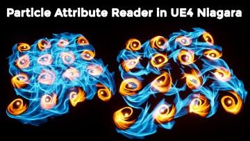 Particle Attribute Reader in UE4 Niagara Tutorial