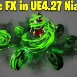 Toxic FX in UE4.27 Niagara Tutorial | Download Files