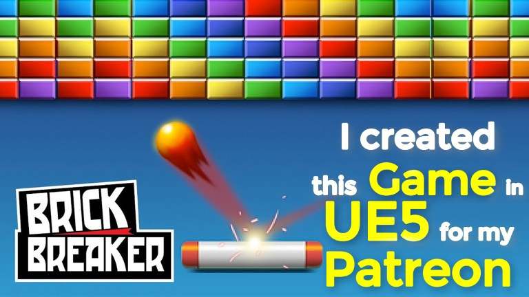 I Created Brick Breaker Game in Unreal Engine 5 for my Patreon