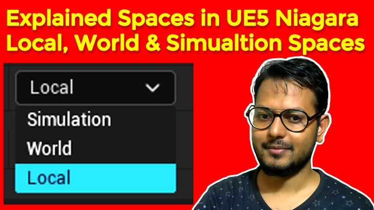 Explained Local World Simulation Space in UE5 Niagara Tutorial