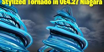 Stylized Tornado in UE4.27 Niagara Tutorial | Download Files