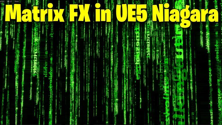 Matrix Text FX in UE5 Niagara Tutorial   Download Files