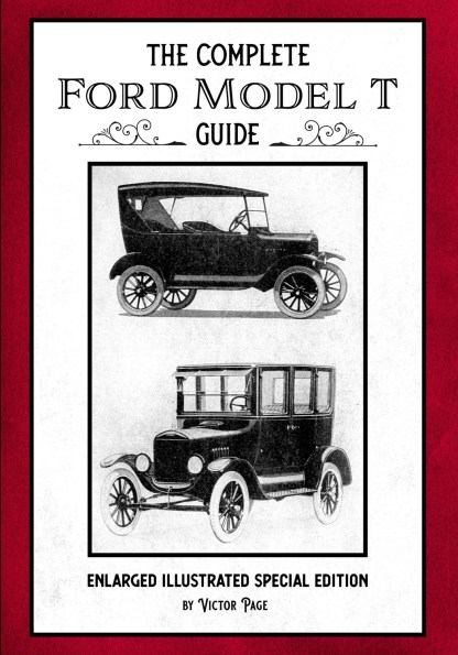 The Complete Ford Model T Guide: Enlarged Illustrated Special Edition Cover