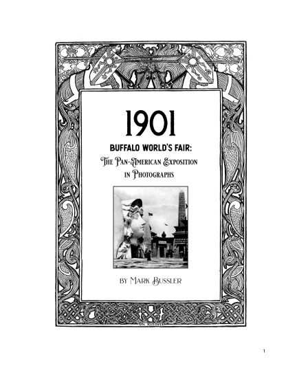 1901 Buffalo World's Fair: The Pan-American Exposition in Photographs Image 1