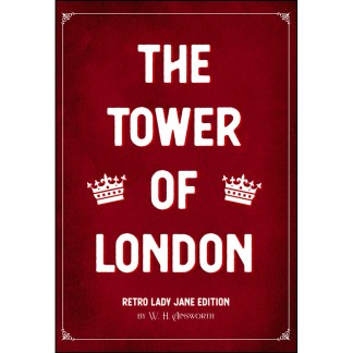 The Tower of London Retro Lady Jane Edition Cover