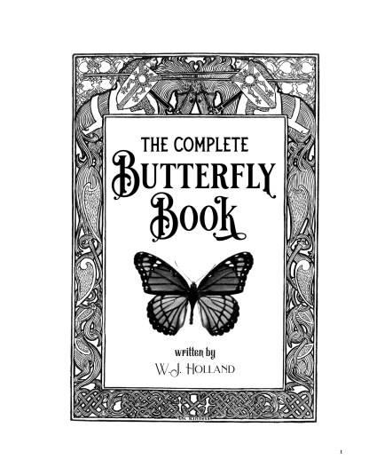 The Complete Butterfly Book: Enlarged Illustrated Special Edition image 1