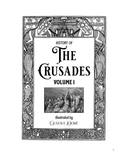 History of the Crusades Gustave Dore Restored Special Edition image 1
