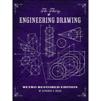 The Theory of Engineering Drawing: Retro Restored Edition