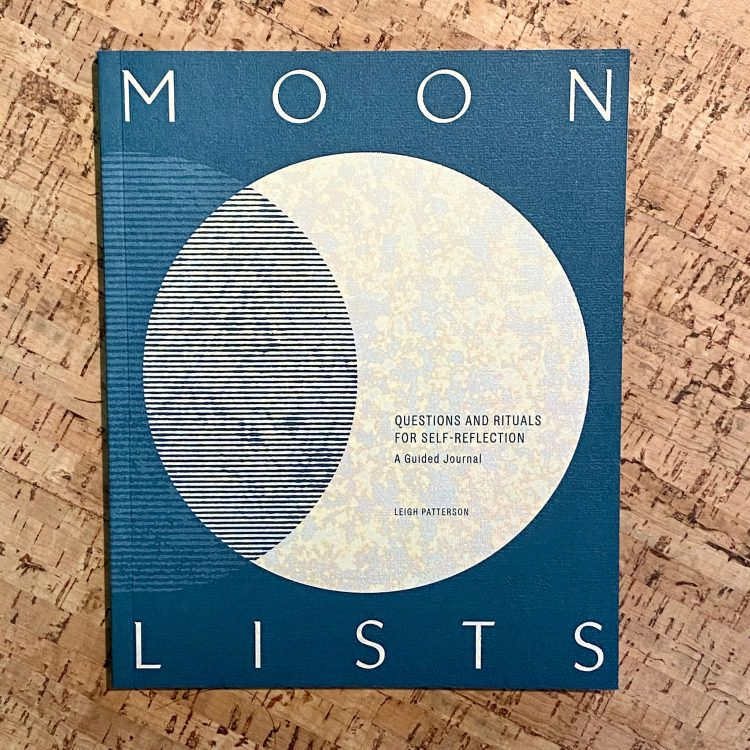 Moon Lists: Questions and Rituals for Self-Reflection: A Guided Journal
