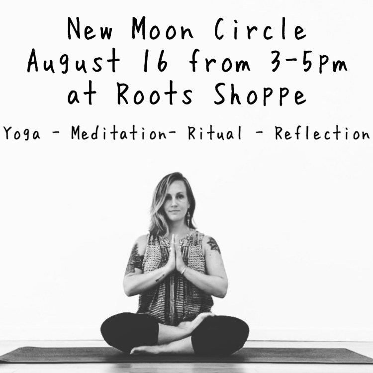 New Moon Circle (August 16th 3PM-5PM)