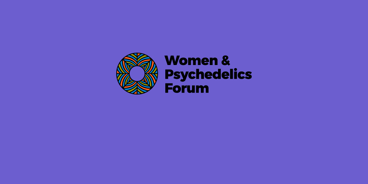 Women and Psychedelics Forum | Chacruna