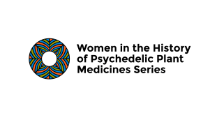 women in the history of psychedelic plant medicines