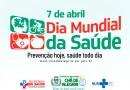 Dia Mundial da Saúde é comemorado nesta quarta-feira, 7 de abril