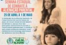 Pernambuco comemora a Semana Estadual de Conscientização sobre a Alienação Parental