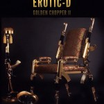 "EROTIC D DROPS ""GOLDEN CHOPPER II"" AHEAD OF UPCOMING NEW ALBUM ""KING SHIT"""