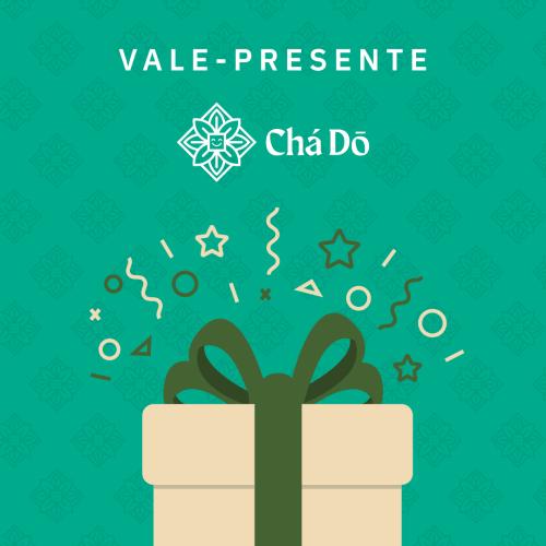 Vale-Presente Chá Dō