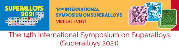 14th International Symposium on Superalloys - Virtual event 2021
