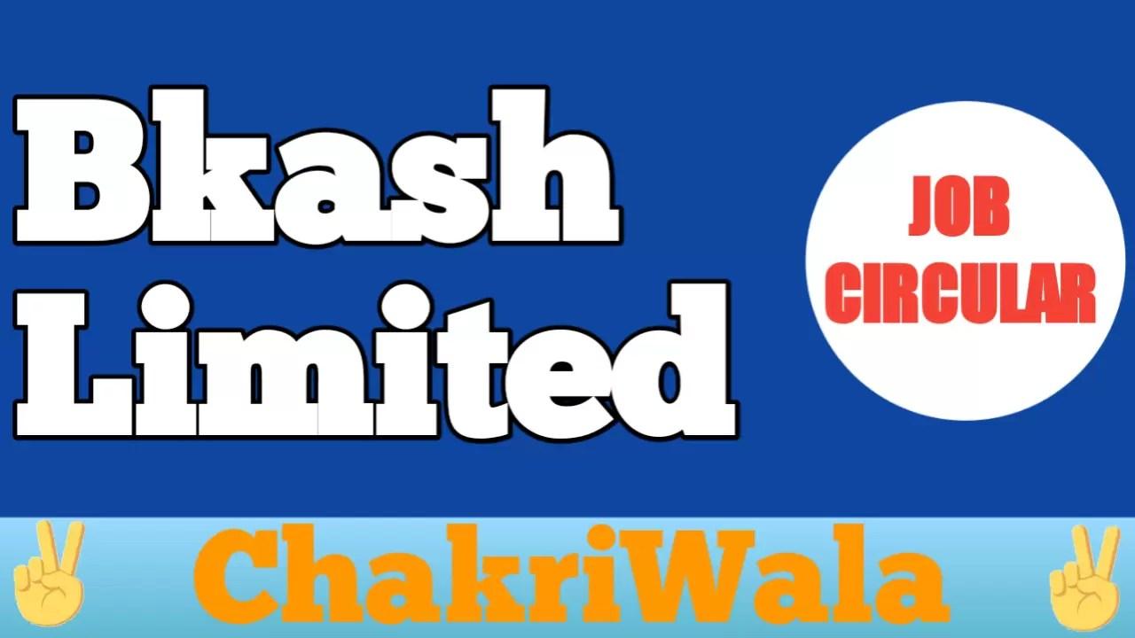Job at Bkash Limited ✓ See Full Details
