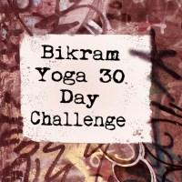 Bikram Yoga 30 Day Challenge: Day #21