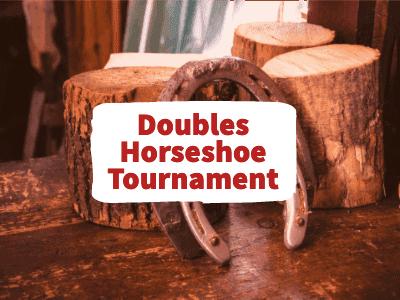 Doubles Horseshoe Tournament