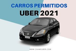 Carros Permitidos Uber 2021: UberX, UberBlack, UberComfort