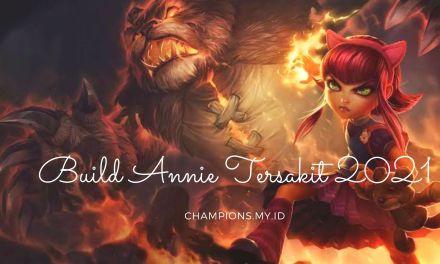 Build Annie Wild Rift Tersakit 2021