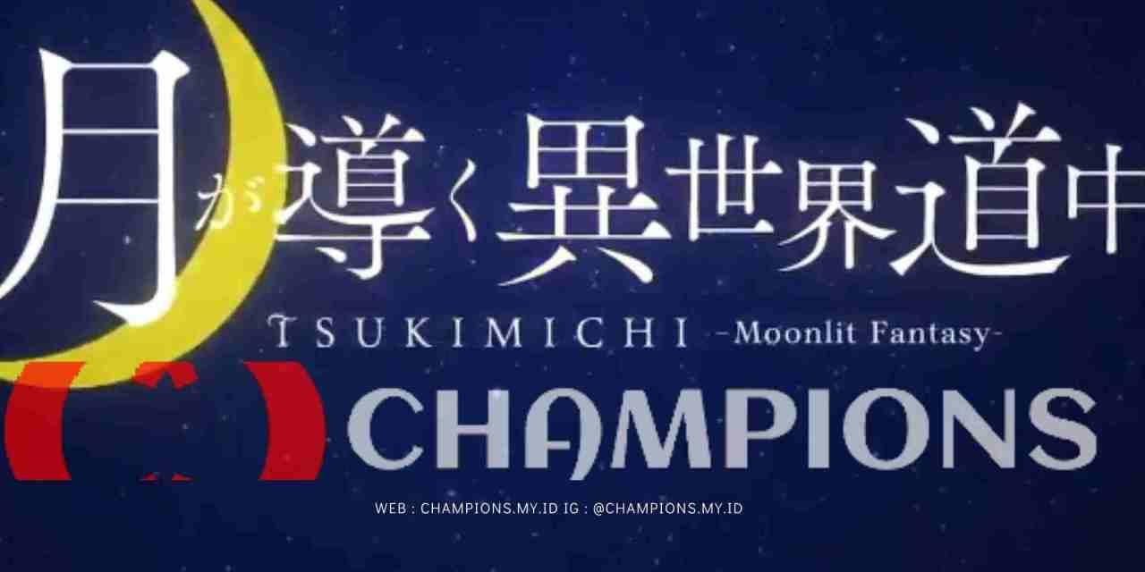 Nonton Anime Tsuki ga Michibiku Isekai Douchuu atau Tsukimichi Moonlit Fantasy