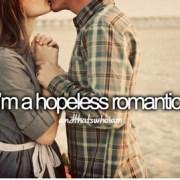 hopeless romantic