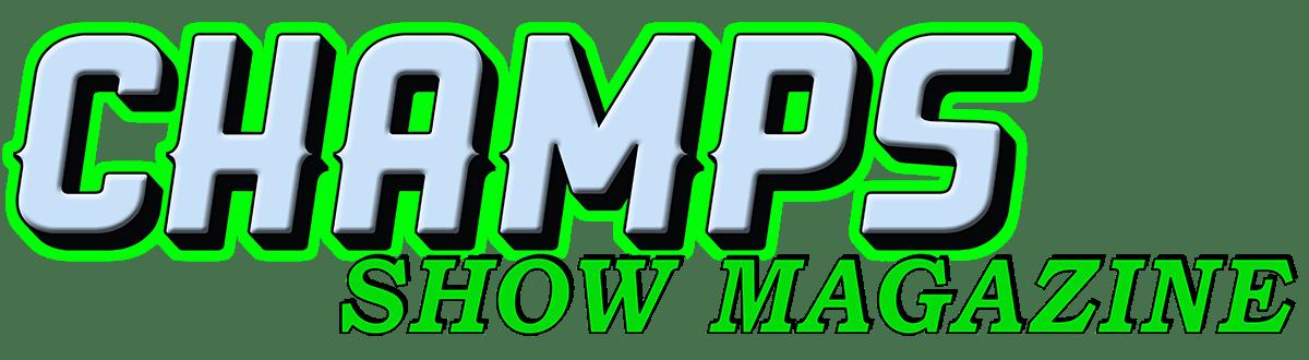 CHAMPS Show Magazine