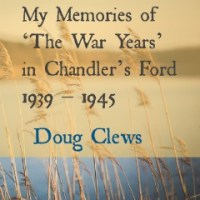 My Memories of 'The War Years' in Chandler's Ford: 1939 - 1945 (Part 1)