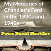 My Memories of Chandler's Ford in the 1930s and 1940s: Part 2