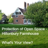 Protection of Open Space - Hiltonbury Farmhouse. What's Your View?