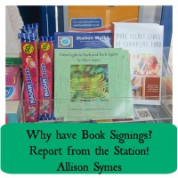 Why have Book Signings?  Report from the Station - Allison Symes