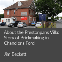 About the Prestonpans Villa: Story of Brickmaking in Chandler's Ford